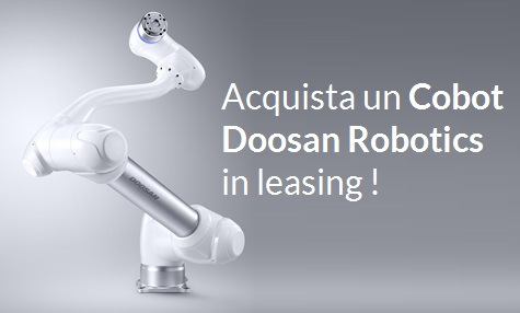 Acquista un Cobot Doosan Robotics  in leasing!